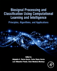 Biosignal Processing and Classification Using Computational Learning and Intelligence - 1st Edition - ISBN: 9780128201251