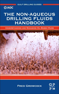 Cover image for The Non-Aqueous Drilling Fluids Handbook