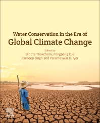 Water Conservation in the Era of Global Climate Change - 1st Edition - ISBN: 9780128202005