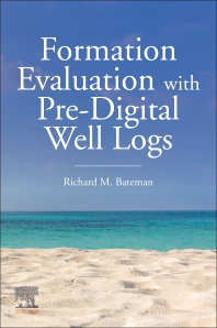 Cover image for Formation Evaluation with Pre-Digital Well Logs