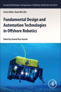 Cover image for Fundamental Design and Automation Technologies in Offshore Robotics
