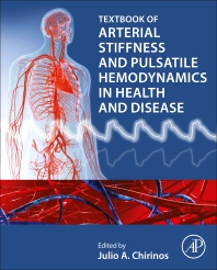Cover image for Arterial Stiffness and Pulsatile Hemodynamics in Health and Disease