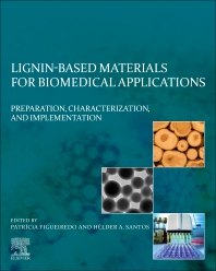 Cover image for Lignin-based Materials for Biomedical Applications