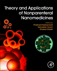 Cover image for Theory and Applications of Nonparenteral Nanomedicines