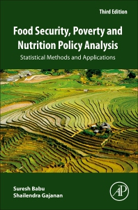 Food Security, Poverty and Nutrition Policy Analysis - 3rd Edition - ISBN: 9780128204771, 9780128204832