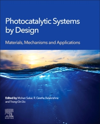 Photocatalytic Systems by Design - 1st Edition - ISBN: 9780128205327