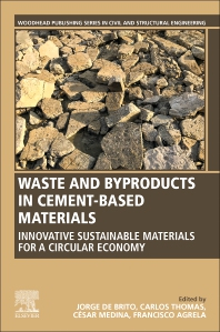 Waste and Byproducts in Cement-Based Materials - 1st Edition - ISBN: 9780128205495