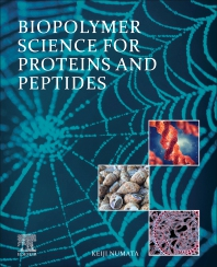 Cover image for Biopolymer Science for Proteins and Peptides
