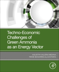Techno-Economic Challenges of Green Ammonia as an Energy Vector - 1st Edition - ISBN: 9780128205600, 9780128208861