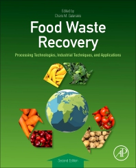 Food Waste Recovery - 2nd Edition - ISBN: 9780128205631, 9780128225929