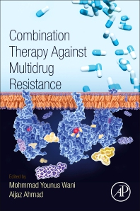 Combination Therapy Against Multidrug Resistance - 1st Edition - ISBN: 9780128205761