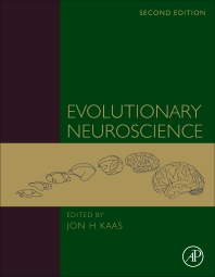Evolutionary Neuroscience - 2nd Edition - ISBN: 9780128205846