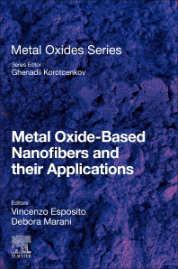 Cover image for Metal Oxide-Based Nanofibers and their Applications