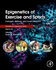 Epigenetics of Exercise and Sports - 1st Edition - ISBN: 9780128206829