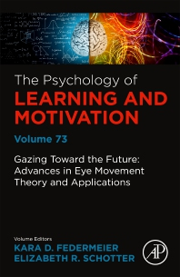 Cover image for Gazing Toward the Future: Advances in Eye Movement Theory and Applications