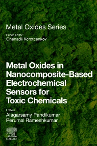 Cover image for Metal Oxides in Nanocomposite-Based Electrochemical Sensors for Toxic Chemicals