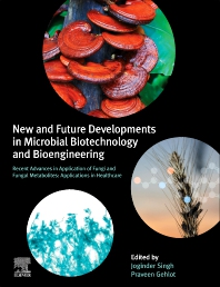 Cover image for New and Future Developments in Microbial Biotechnology and Bioengineering