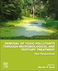 Cover image for Removal of Toxic Pollutants through Microbiological and Tertiary Treatment
