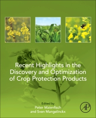 Cover image for Recent Highlights in the Discovery and Optimization of Crop Protection Products