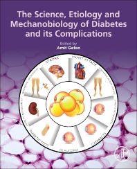 Cover image for The Science, Etiology and Mechanobiology of Diabetes and its Complications
