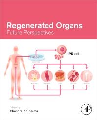 Regenerated Organs - 1st Edition - ISBN: 9780128210857, 9780128231951