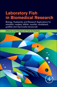 Laboratory Fish in Biomedical Research - 1st Edition - ISBN: 9780128210994