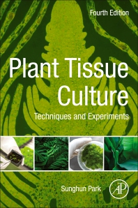 Plant Tissue Culture - 4th Edition - ISBN: 9780128211205, 9780323851374