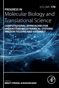 Cover image for Computational Approaches for Understanding Dynamical Systems: Protein Folding and Assembly