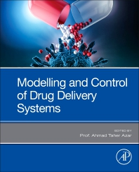 Cover image for Modeling and Control of Drug Delivery Systems