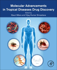Cover image for Molecular Advancements in Tropical Diseases Drug Discovery
