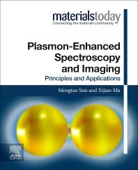 Plasmon-Enhanced Spectroscopy and Imaging - 1st Edition - ISBN: 9780128212233