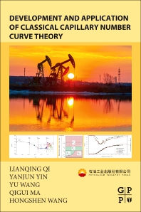 Cover image for Development and Application of Classical Capillary Number Curve Theory