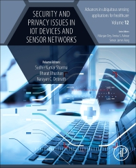 Cover image for Security and Privacy Issues in IoT Devices and Sensor Networks