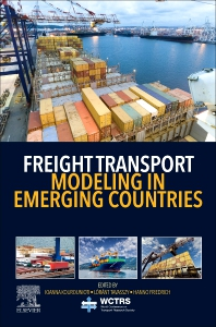 Freight Transport Modeling in Emerging Countries - 1st Edition - ISBN: 9780128212684, 9780128216811