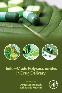 Cover image for Tailor-Made Polysaccharides in Drug Delivery
