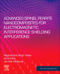 Cover image for Advanced Spinel Ferrite Nanocomposites for Electromagnetic Interference Shielding Applications
