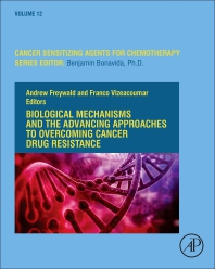 Cover image for Biological Mechanisms and the Advancing Approaches to Overcoming Cancer Drug Resistance