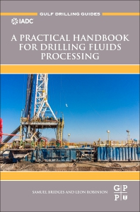 Cover image for A Practical Handbook for Drilling Fluids Processing