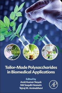 Cover image for Tailor-Made Polysaccharides in Biomedical Applications