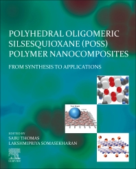 Cover image for Polyhedral Oligomeric Silsesquioxane (POSS) Polymer Nanocomposites
