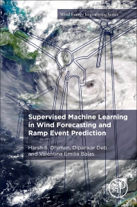 Cover image for Supervised Machine Learning in Wind Forecasting and Ramp Event Prediction