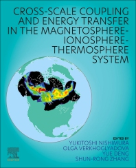 Cover image for Cross-Scale Coupling and Energy Transfer in the Magnetosphere-Ionosphere-Thermosphere System