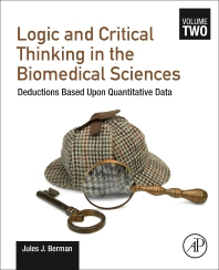 Logic and Critical Thinking in the Biomedical Sciences - 1st Edition - ISBN: 9780128213698, 9780128213629