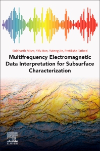 Cover image for Multifrequency Electromagnetic Data Interpretation for Subsurface Characterization