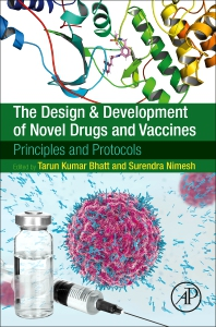Cover image for The Design and Development of Novel Drugs and Vaccines
