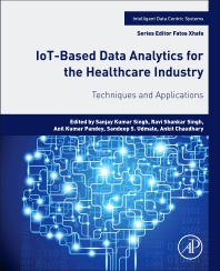 Cover image for IoT-Based Data Analytics for the Healthcare Industry
