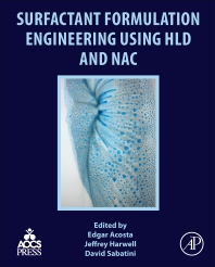 Cover image for Surfactant Formulation Engineering using HLD and NAC