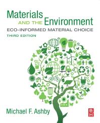 Materials and the Environment - 3rd Edition - ISBN: 9780128215210