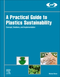 Cover image for A Practical Guide to Plastics Sustainability