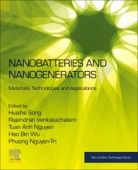 Nanobatteries and Nanogenerators - 1st Edition - ISBN: 9780128215487, 9780128215494